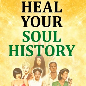 9780996390729-heal-your-soul-history-book-cover